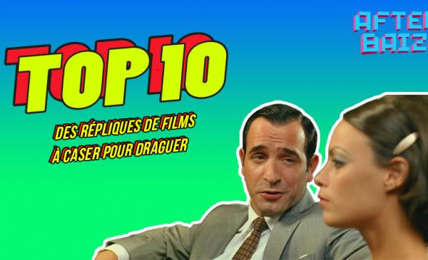 TOP 10 des répliques de films à caser pour draguer