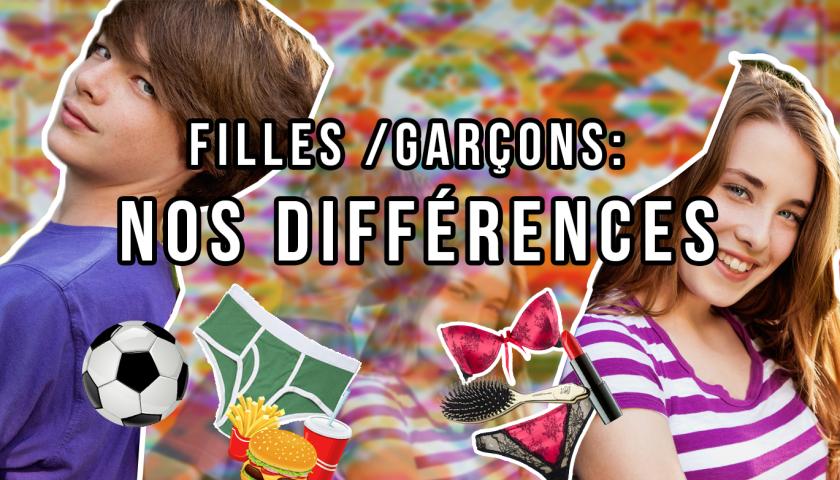 Filles/garçons : nos différences.