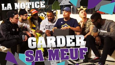 La notice «garder sa meuf», by Le Woop