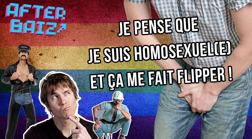 Je pense que je suis homo, et ça me fait flipper.