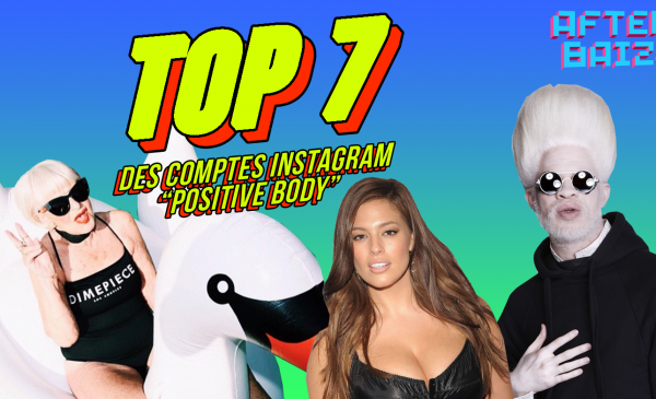 """Top 7 des comptes Instagram """"Positive Body"""""""