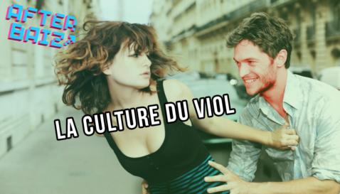 la culture du viol : qu'est-ce que c'est ?