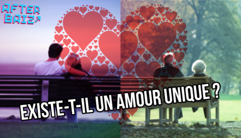 Existe-t-il un amour unique ?