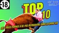 TOP 10 des trucs porno à ne pas reproduire dans la vraie vie