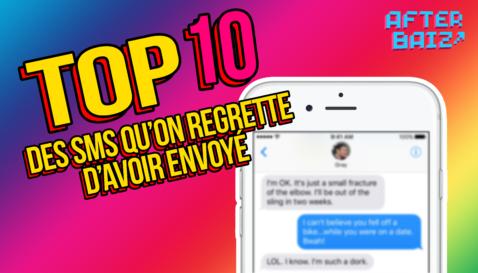 top 10 des SMS que l'ont regrette d'avoir envoyé.