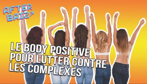 Le body positive pour lutter contre les complexes