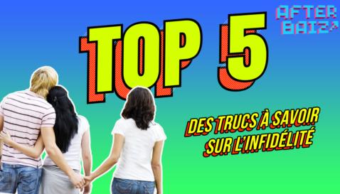 Top 5 des choses à savoir sur l'infidélité
