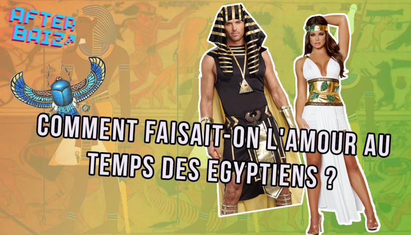 Comment faisait-on l'amour au temps de l'Egypte antique ?